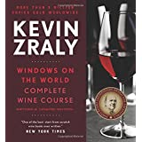 Kevin Zraly's Windows on the World: Complete Wine Course 2017