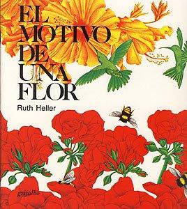El Motivo De Una Flor por Ruth Heller