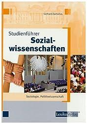 Studienführer Sozialwissenschaften: Soziologie, Politikwissenschaften