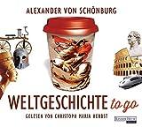 Weltgeschichte to go - Alexander von Schönburg