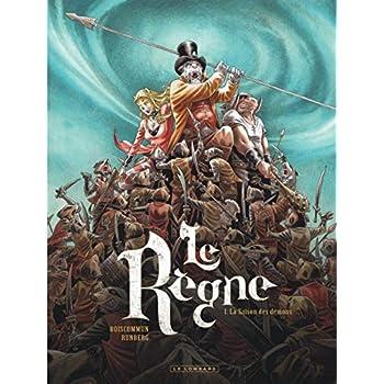Le Règne - tome 1 - La Saison des démons