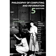 Philosophy of Computing and Information: 5 Questions