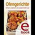 Ofengerichte: Unsere 100 besten Rezepte in einem Kochbuch