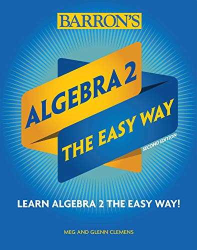 Algebra 2: The Easy Way (Barron's Easy Series) por Meg Clemens