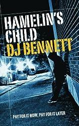 Hamelin's Child by D J Bennett (2013-01-17)