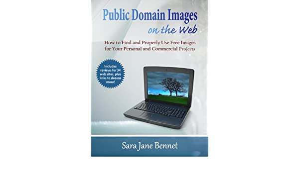 Public Domain Images on the Web: A Guide for Using Free