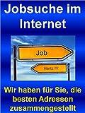 Jobsuche im Internet: Wir haben für Sie, die besten Adressen zusammengestellt