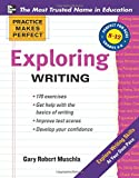 Practice Makes Perfect Exploring Writing (Practice Makes Perfect Series)