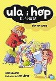 Ula i Hop fan un amic (Ula i Hop. Diminuts) (Catalan Edition)