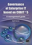 Governance of Enterprise IT based on COBIT 5 (English Edition)