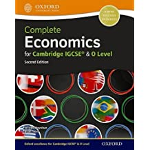 Complete Economics for Cambridge Igcserg and O-Level (Second Edition) (Complete Series Igcse)