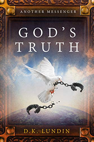 God's Truth: Another Messenger