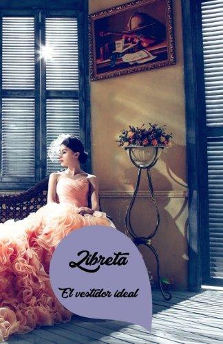 Libreta: el vestidor ideal