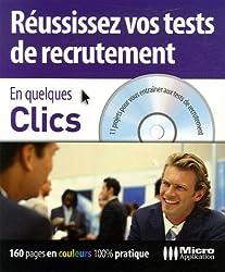 Réussissez vos tests de recrutement (1Cédérom)