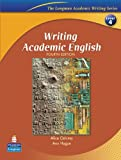 Writing Academic English (Longman Academic Writing Series)