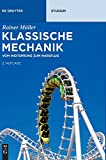 Klassische Mechanik: Vom Weitsprung zum Marsflug (De Gruyter Studium) - Rainer Müller