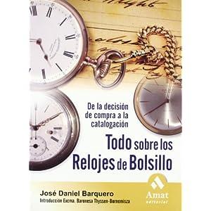 2ea3c48f6d44 Todo sobre los relojes de bolsillo  De la decisión de compra a la  catalogación