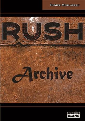 Rush archive