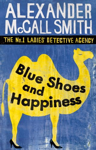 Blue Shoes and Happiness (No. 1 Ladies' Detective Agency #7 )