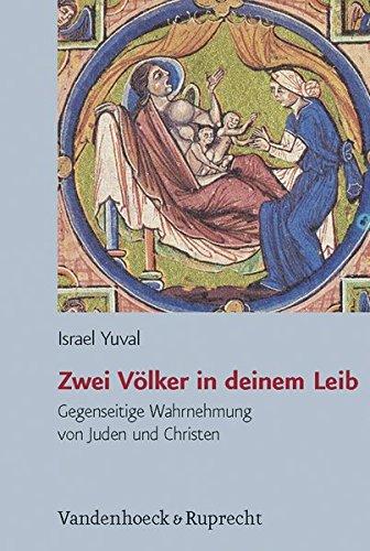 Zwei Völker in deinem Leib (Jüdische Religion, Geschichte und Kultur (JRGK), Band 4)