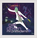 Songtexte von The House Jacks - Get Down Mr. President