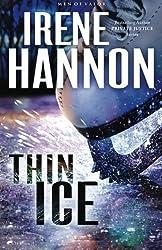 Thin Ice: A Novel (Men of Valor) by Irene Hannon (2016-01-05)
