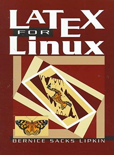 [(LaTeX for Linux : A Vade Mecum)] [By (author) Bernice Sacks Lipkin] published on (January, 2000) par Bernice Sacks Lipkin