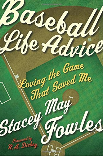 baseball-life-advice-loving-the-game-that-saved-me