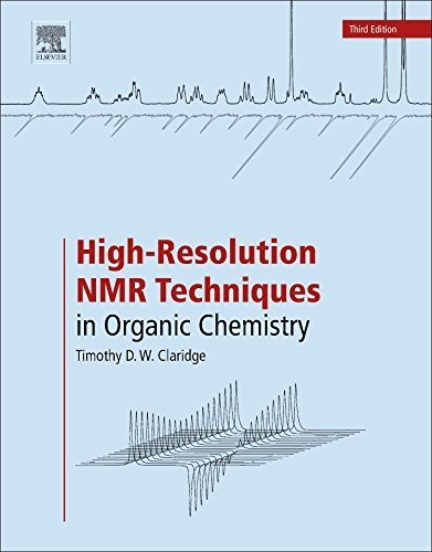 High-Resolution NMR Techniques in Organic Chemistry by Timothy D.W. Claridge (2016-05-11)
