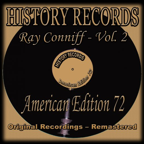 History Records - American Edition 72 - Ray Conniff, Vol. 2 (Original Recordings - Remastered)