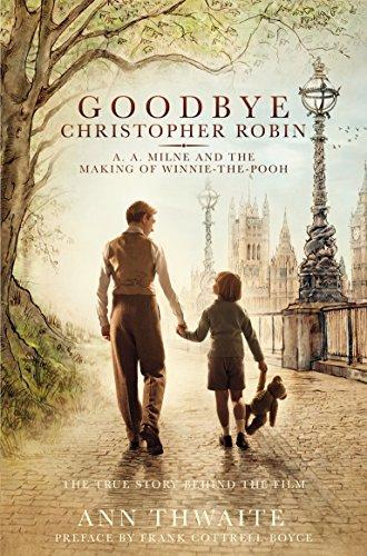 Goodbye Christopher Robin: A. A. Milne and the Making gebraucht kaufen  Wird an jeden Ort in Deutschland