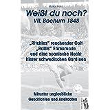 """VfL Bochum 1848 """"Weißt du noch?"""": Mitunter unglaubliche Geschichten und Anekdoten"""