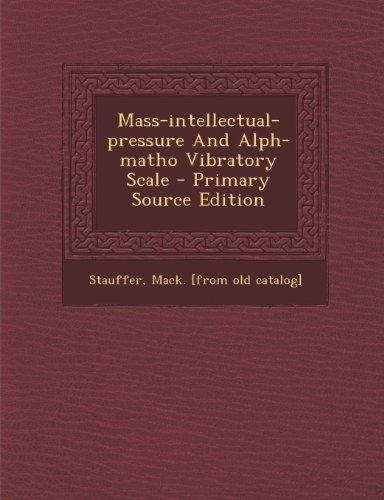 Mass-intellectual-pressure And Alph-matho Vibratory Scale