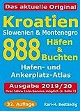 Kroatien - 888 Häfen und Buchten - Karl H Beständig