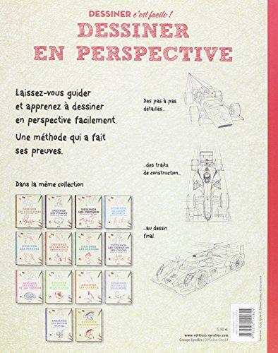 Dessiner en perspective: Une méthode simple pour apprendre à dessiner.