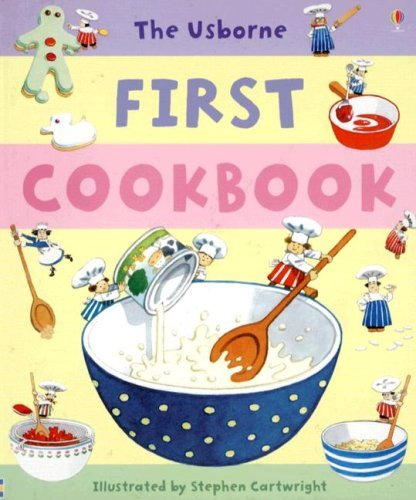 Portada del libro The Usborne First Cookbook (Children's Cooking) by Angela Wilkes (2007-01-05)