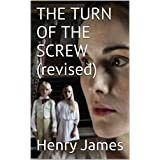 THE TURN OF THE SCREW (Illustrated) (English Edition)