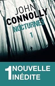 Nocturnes, tome 1 par John Connolly