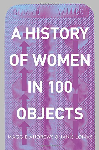 A History of Women in 100 Objects, used for sale  Delivered anywhere in UK