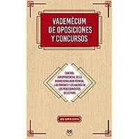Vademécum de oposiciones y concursos: Control jurisprudencial de la discrecionalidad técnica, los errores y los abusos en los procedimientos selectivos