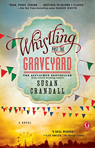 Whistling Past the Graveyard (English Edition) -