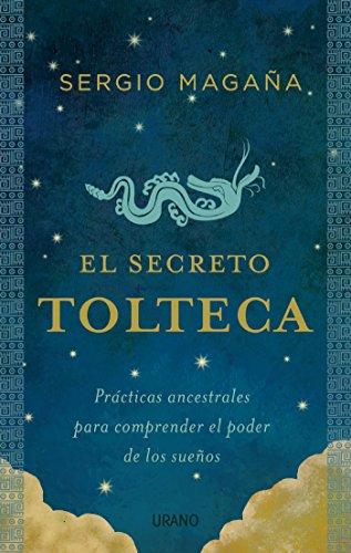 El secreto tolteca (Crecimiento personal)