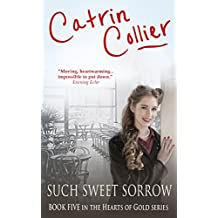 Such Sweet Sorrow (The Hearts of Gold Book 5)