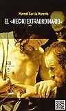 Hecho extraordinario,El (Libros De Bolsillo)