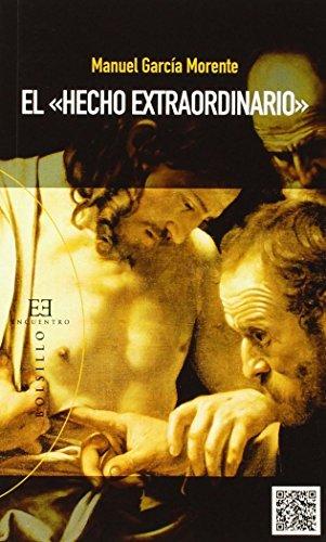 Hecho extraordinario,El (Libros De Bolsillo) por Manuel Garcia Morente