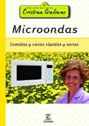 Microondas: Comidas y cenas sanas y rápidas (Escuela Cocina Cris.Galiano)
