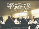 Telecharger Livres Des Hommes et Des Dieux Les Images Du Film Les Ecrits Des Moines (PDF,EPUB,MOBI) gratuits en Francaise