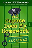 Al Capone Does My Homework (Tales from Alcatraz) by Gennifer Choldenko (2013-08-20)