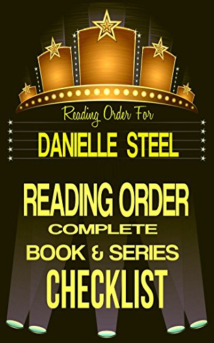 DANIELLE STEEL: SERIES READING ORDER & BOOK CHECKLIST: CHECKLIST INCLUDES: PASSION'S PROMISE, FAMILY ALBUM, THE LONG ROAD HOME & MORE! (Top Romance Authors ... & Checklists Series 45) (English Edition) (Steel-familie-album Danielle)