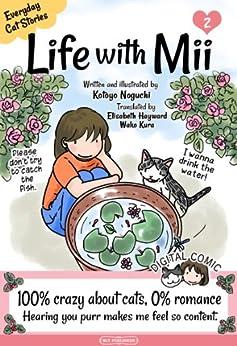 Life with Mii: Everyday cat stories (English Edition) di [Noguchi, Kotoyo]
